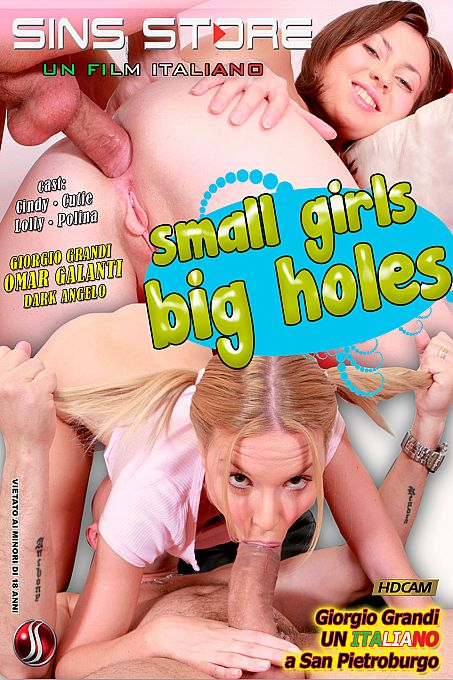 Small Girls, Big Holes