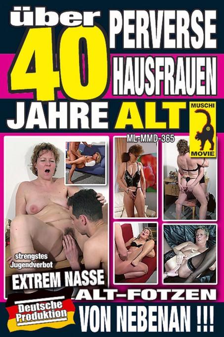 Über 40 Jahre alt -Perverse Hausfrauen