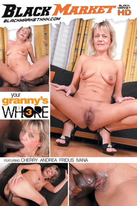 Your Granny's A Whore #3