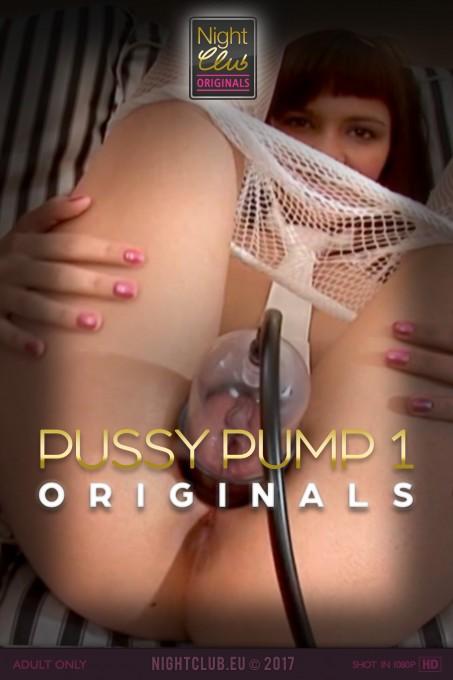 Pussy Pump 1 - Nightclub Original Series