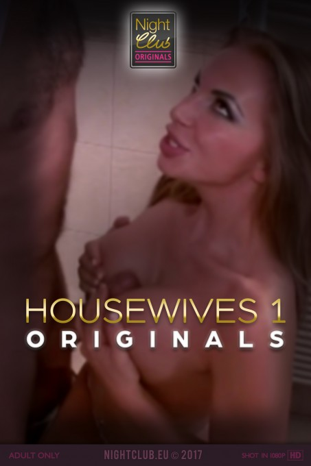 Housewives 1 - Nightclub Original Series