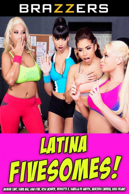 Latina Fivesomes!