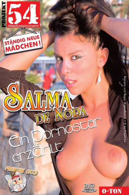 Salma de Nora Ein Pornoluder erzählt
