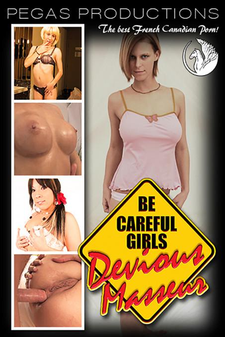 Be Careful Girls Devious Masseur
