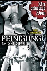 Peinigung im SM - Club Teil 3
