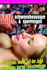 Milfs Schwanzbesessen & Spermageil