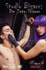 Studio Bizarr: Die Zeta - Sklaven