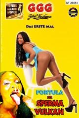 Fortula- Der Spermavulkan