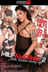 MILF AMORE #2 - Stella Rubino Horny wife