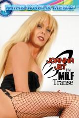 Joanna Jet - Die MILF Transe